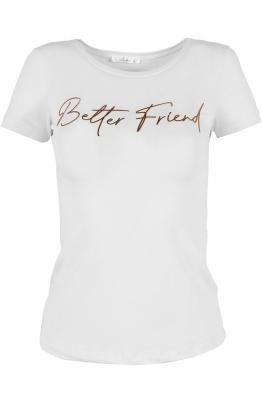 Дамска тениска BETTER FRIEND бяла