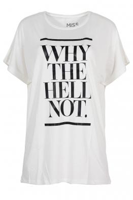 Дамска тениска WHY THE HELL NOT бяла