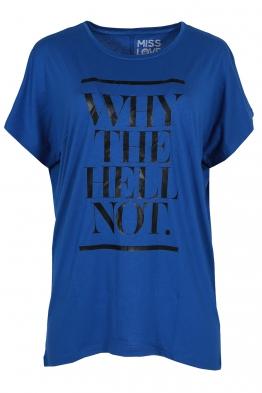 Дамска тениска WHY THE HELL NOT кралско синя