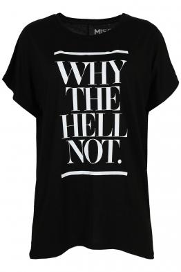 Дамска тениска WHY THE HELL NOT черна